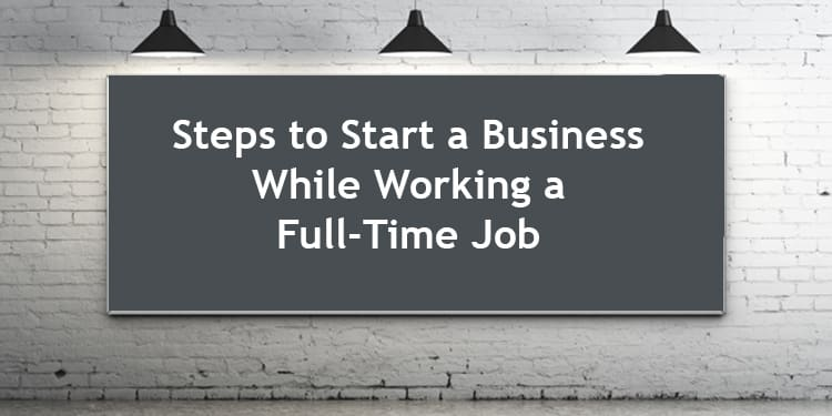 how to build a side business while working a full time job web