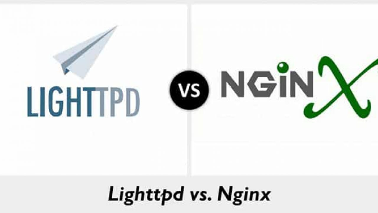 Lighttpd vs Nginx: What You Need to Know - Web, Design