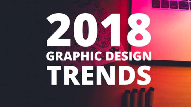 Graphic Design Trends for 2018