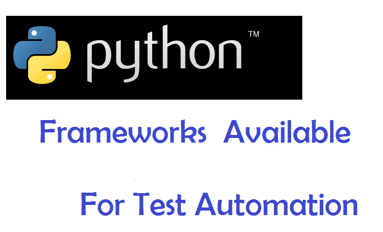 Python Frameworks for Test Automation