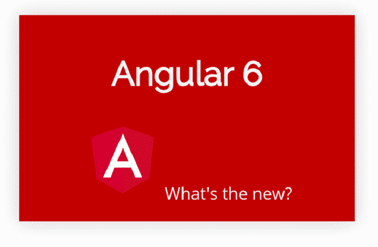 Angular 6 Features