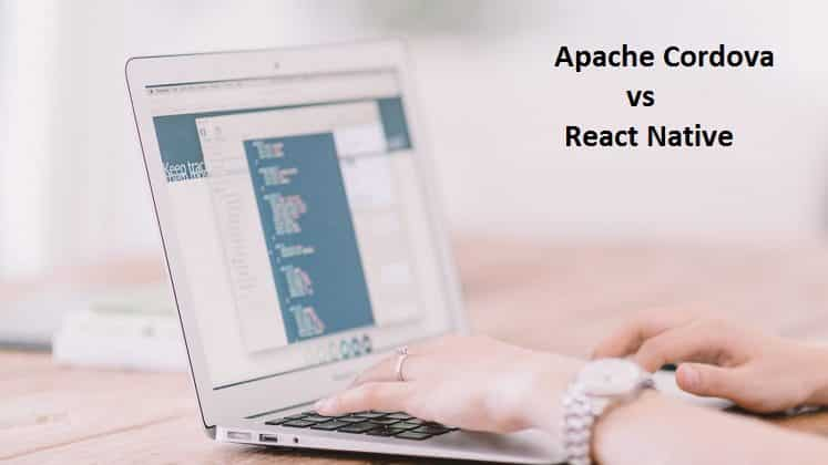 Apache Cordova vs React Native