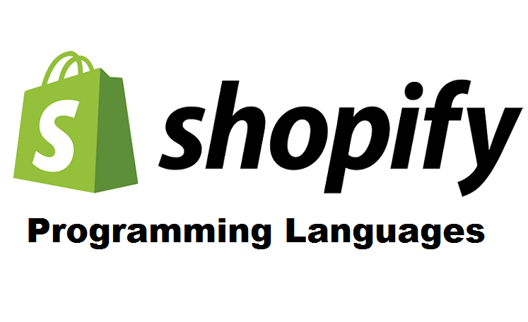 What Programming Language is Shopify Built On - Web, Design