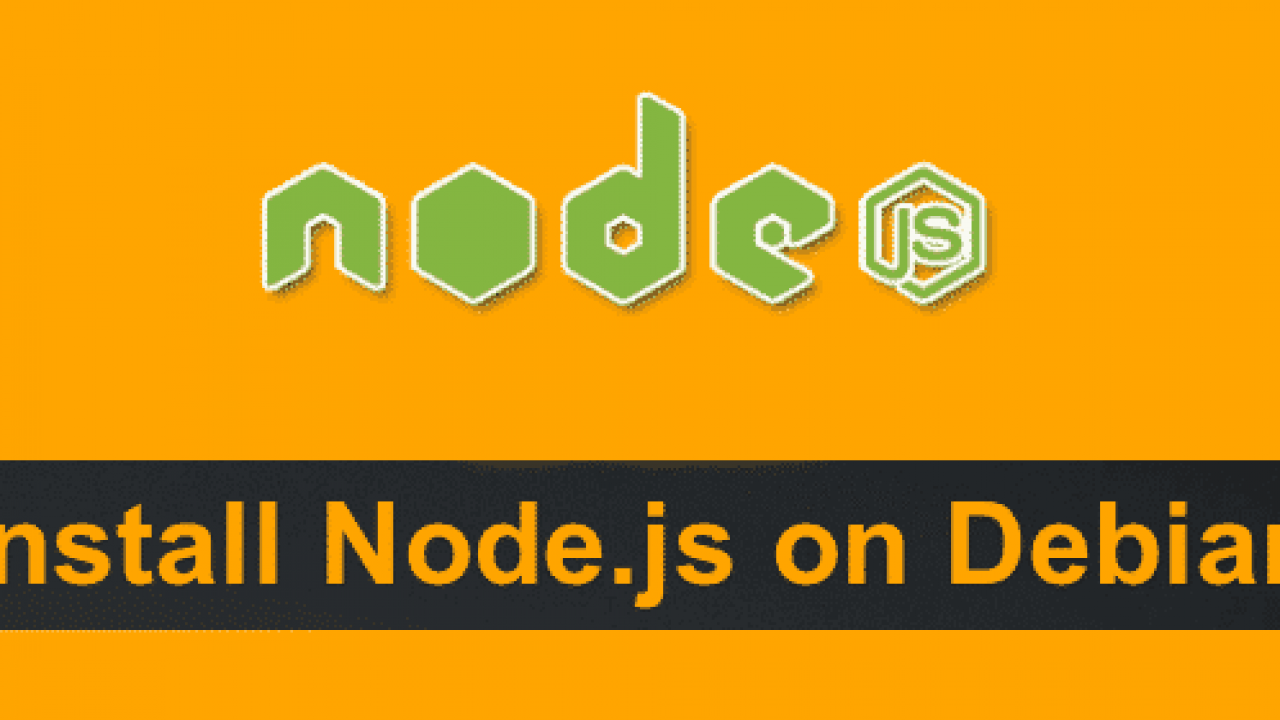 How to Install Node js on Your Debian-Based Distro? - Web