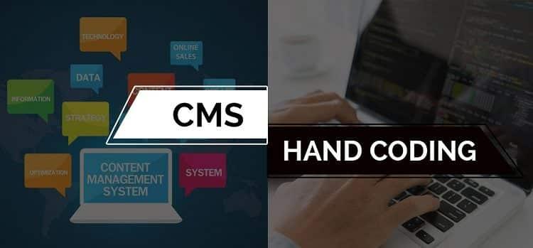 Hand coding vs CMS