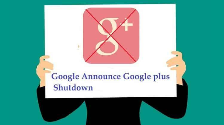 Google Shut Down Google Plus