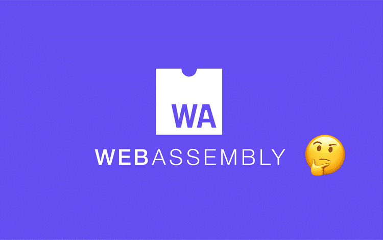 WebAssembly and Its Future