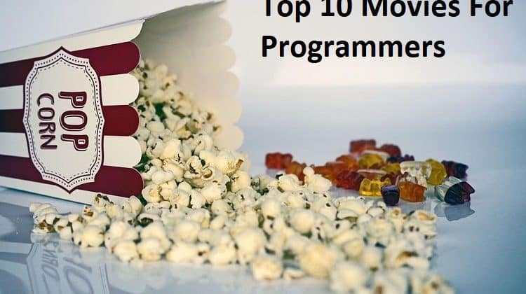 top 10 Movies for Programmers