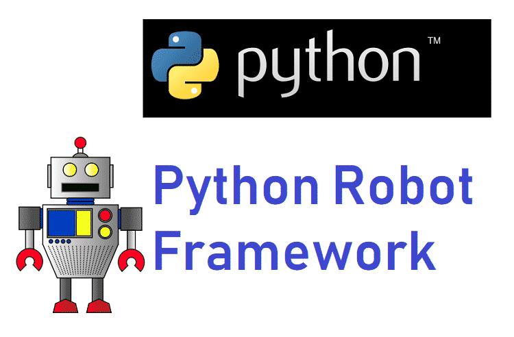 What is Python Robot Framework? - Web, Design, Programming