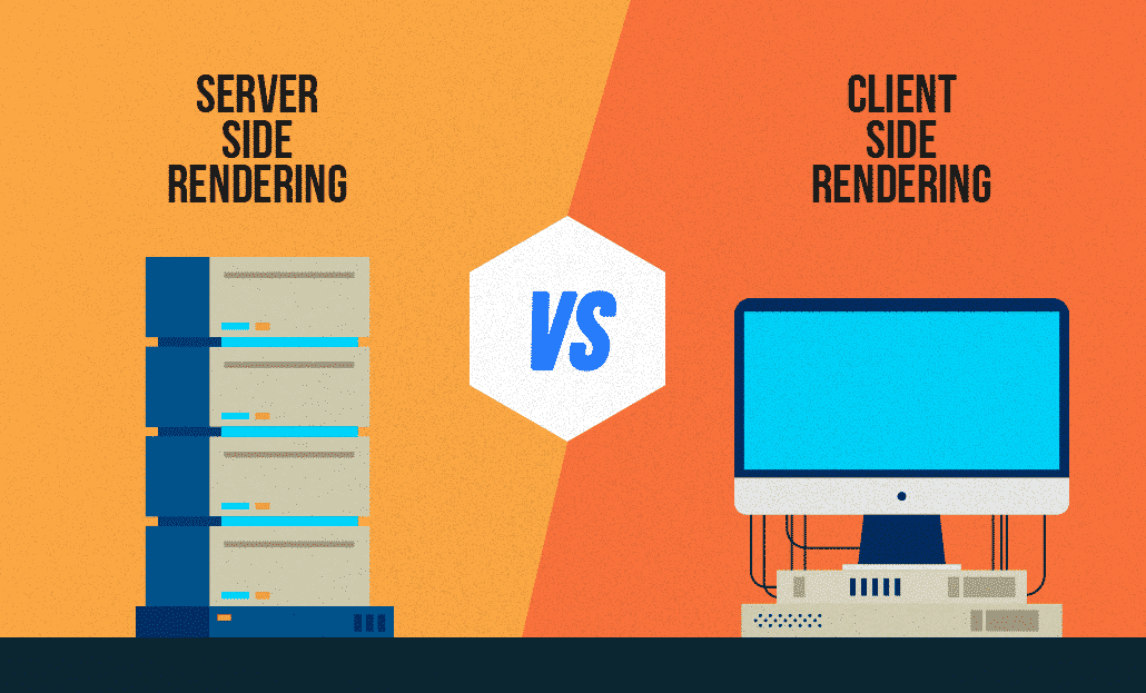 Server Side Rendering vs Client Side Rendering