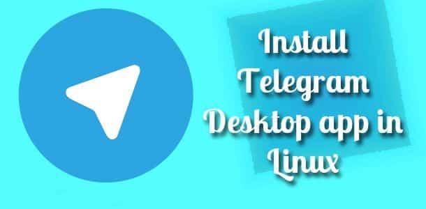 Install Telegram on Linux