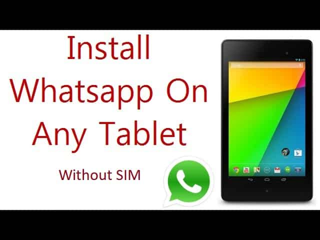 Install WhatsApp on Tablet without SIM