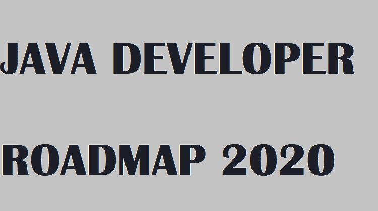 2020 Java Developer Roadmap