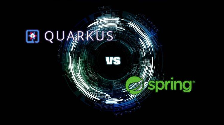 QUARKUS VS. SPRING BOOT